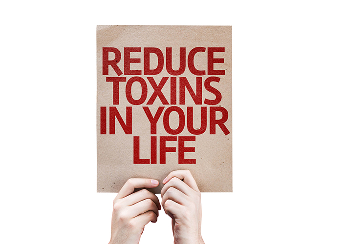 sign that says reduce toxins in your life